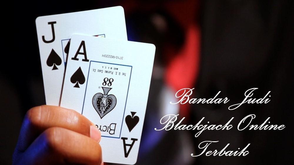 Bandar Judi Blackjack Online Terbaik