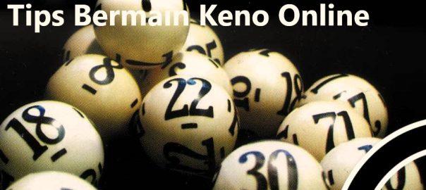 Tips Bermain Keno Online